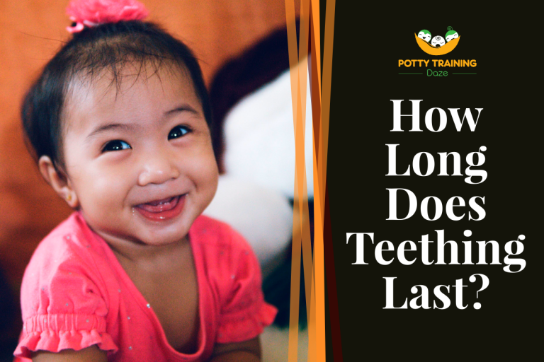 How Long Does Teething Last For Toddler